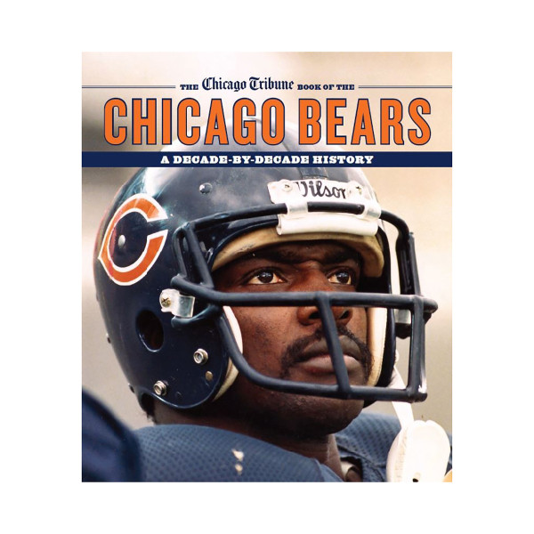 timeless design b159f eda34 eBook: The Chicago Bears: A Decade-By-Decade History by ...