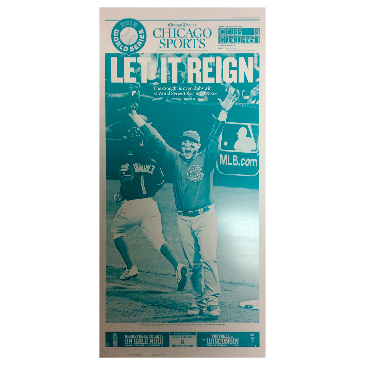 """Chicago Cubs 11/3/2016 World Series Championship """"Let It Reign"""" Press Plate"""