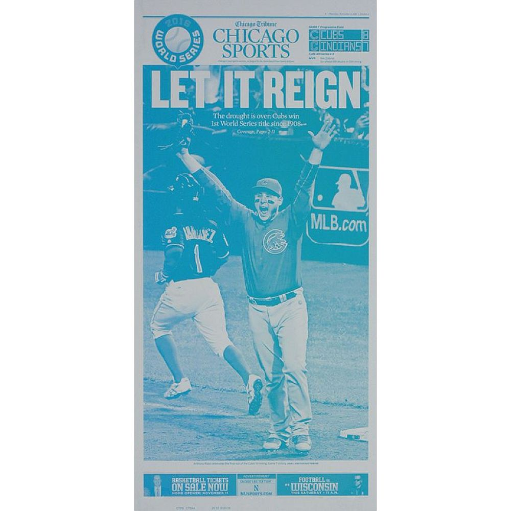 "Chicago Cubs 11/3/2016 World Series Championship ""Let It Reign"" Press Plate"