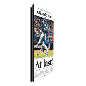 "Chicago Cubs ""At Last"" Front Page Poster Plaque 11/3/2016"