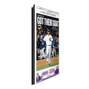 "Chicago Cubs ""Got Their Goat"" Sports Front Page Poster Plaque 10/23/2016"
