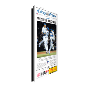 "Chicago Cubs ""Won For the Ages"" Front Page Poster Plaque 10/23/2016"
