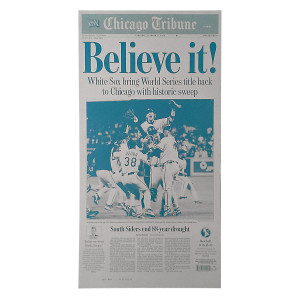 """Believe It!"" 2005 Chicago White Sox Championship Press Plate"