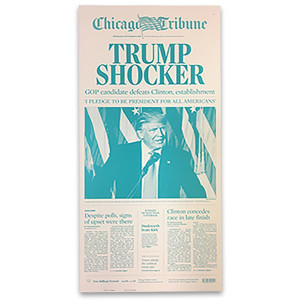 "Chicago Tribune 11/9/2016 ""Trump Shocker"" Press Plate"
