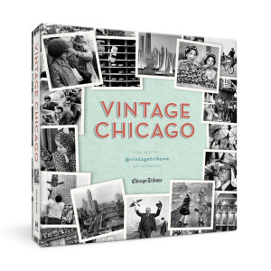 Vintage Chicago: The Best of @vintagetribune on Instagram