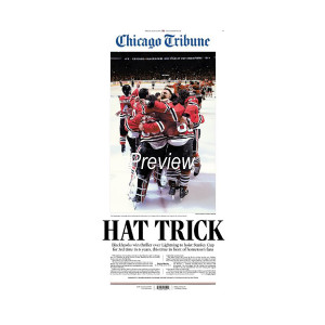 Chicago Blackhawks 2015 Stanley Cup Win 'HAT TRICK' Front Page Poster