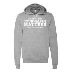 Chicago Tribune Journalism Matters Hoodie