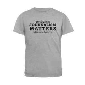 Chicago Tribune Journalism Matters T-Shirt