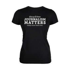 Chicago Tribune Journalism Matters Women's T-Shirt