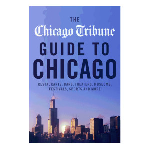 eBook: The Chicago Tribune Guide to Chicago