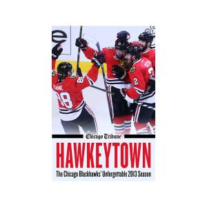 eBook: Hawkeytown: The Chicago Blackhawks' Unforgettable 2013 Season