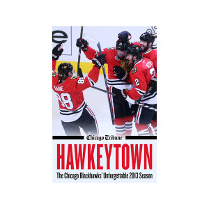 eBook: Hawkeytown: The Chicago Blackhawks' Unforgettable 2013 Season