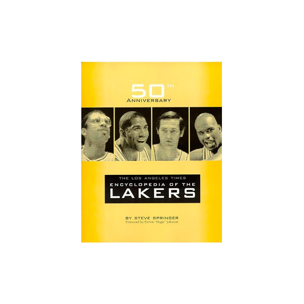 6fc7a20700b 50th Anniversary-The Los Angeles Times Encyclopedia of the Lakers ...