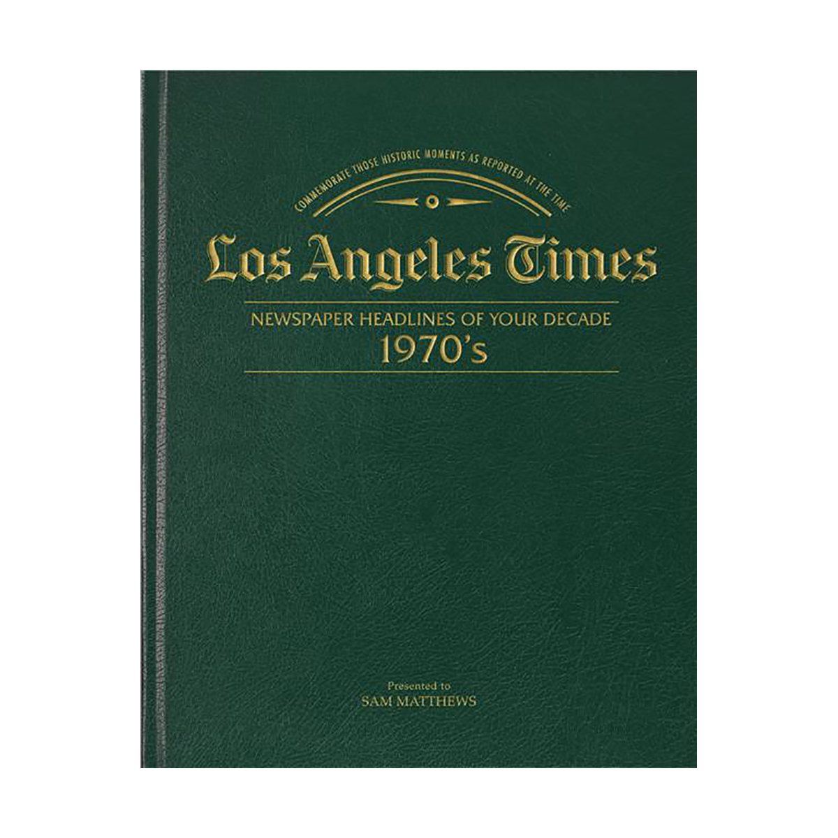 Los Angeles Times 70's Decade Book