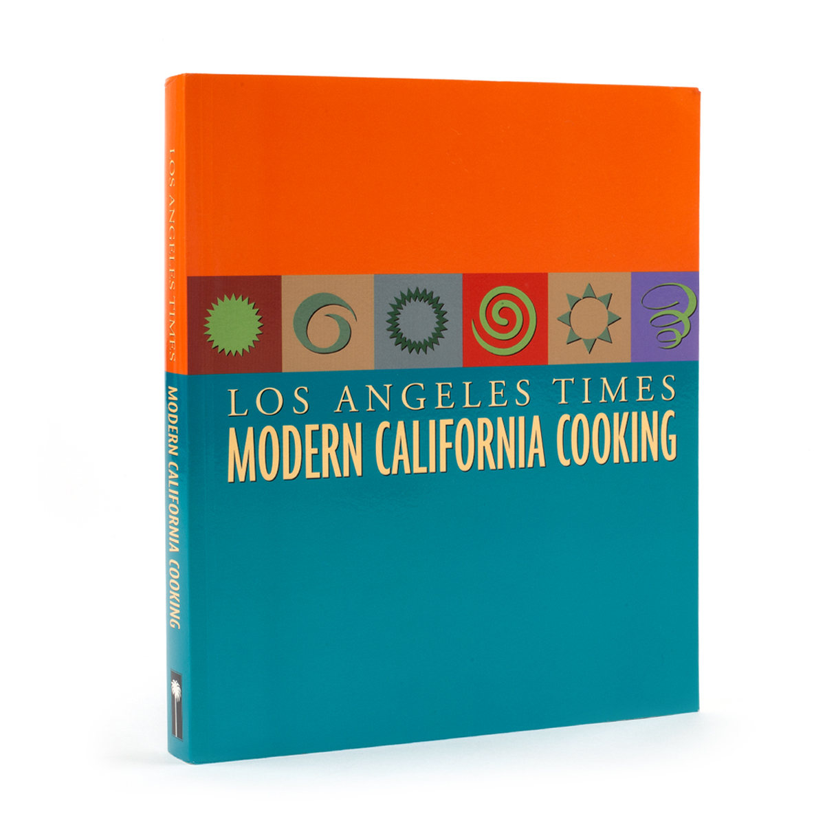 Los Angeles Times Modern California Cooking