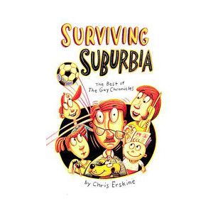 Surviving Suburbia: The Best of The Guy Chronicles