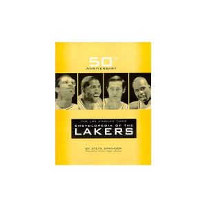 50th Anniversary-The Los Angeles Times Encyclopedia of the Lakers