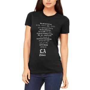 "LA Times ""We Will Not Shut Up"" Womens T-Shirt"