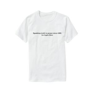"LA Times ""Speaking Truth to Power"" T-Shirt"