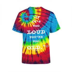 Too Loud Tie Dye Multi-Colored T-Shirt