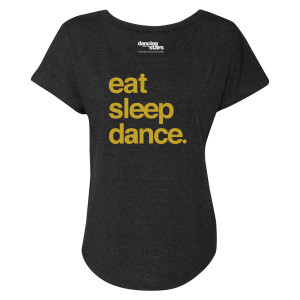 Dancing With The Stars Eat Sleep Dance Women's Dolman T-Shirt