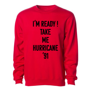 The Golden Girls Take Me Hurricane Sweatshirt