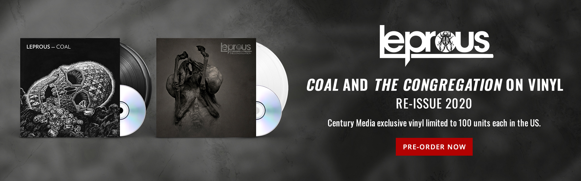 Leprous | Coal and The Congregation on vinyl. Re-issue 2020. | Century Media exclusive vinyl limited to 100 units each in the US. | Pre-order Now.
