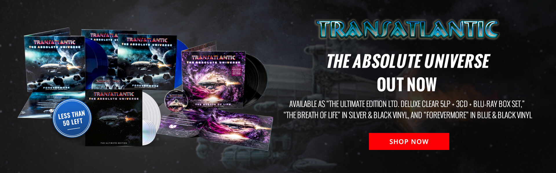 "Transatlantic's The Absolute Universe out now. Available as ""The Ultimate Edition Limited Deluxe Clear 5LP + 3CD + Blu-ray Box Set"", ""The Breath of Life"" in silver and black vinyl, and ""Forevermore"" in blue and black vinyl. Shop Now."