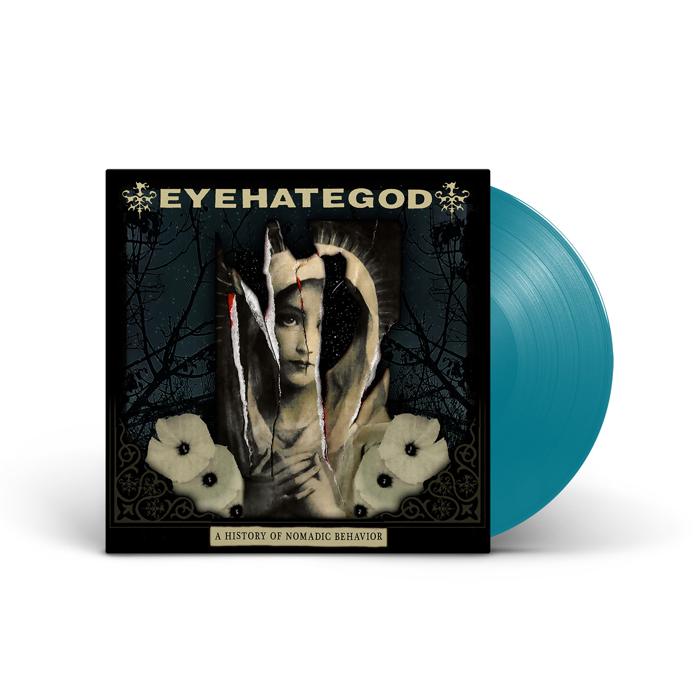 EYEHATEGOD - A History of Nomadic Behavior Sea Blue Vinyl LP + Digital Download
