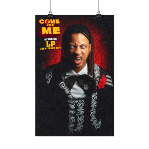 """Limited Edition LP """"Come For Me"""" 11x17"""" Movie Poster"""