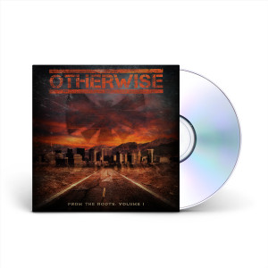Otherwise - From The Roots: Vol. 1 (Live) CD