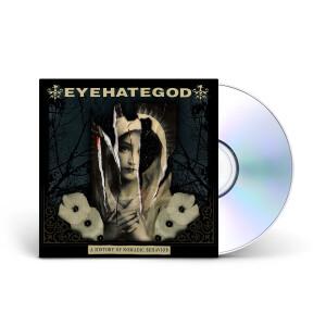 EYEHATEGOD - A History of Nomadic Behavior Digipak + Digital Download