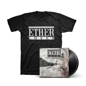 Ether Coven - Everything Is Temporary Except Suffering LP + T-Shirt
