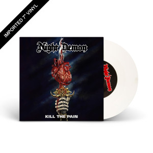 "Night Demon - Kill The Pain 7"" LP + Digital Download"