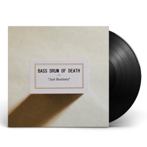 Bass Drum of Death - Just Business LP