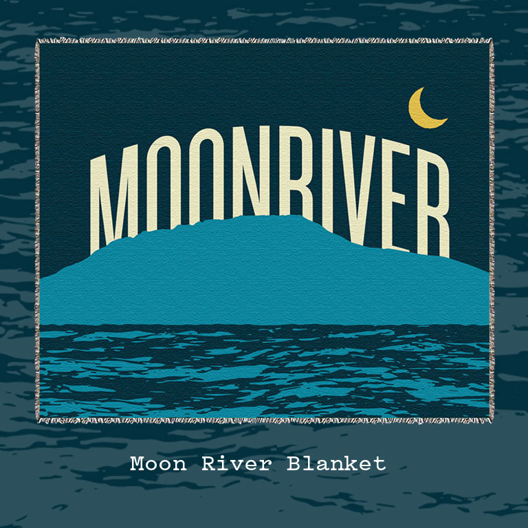 Get the Official Moon River Blanket