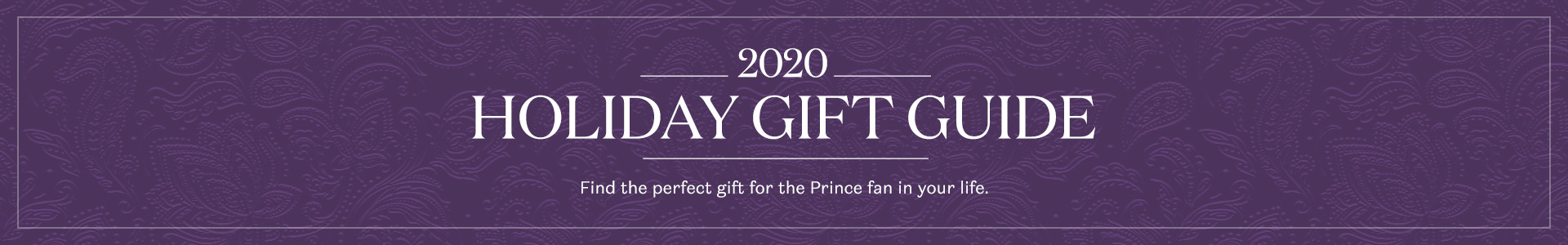 2020 Holiday Gift Guide. Find the perfect gift for the Prince fan in your life.