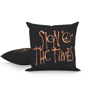 Sign O' The Times Pillow