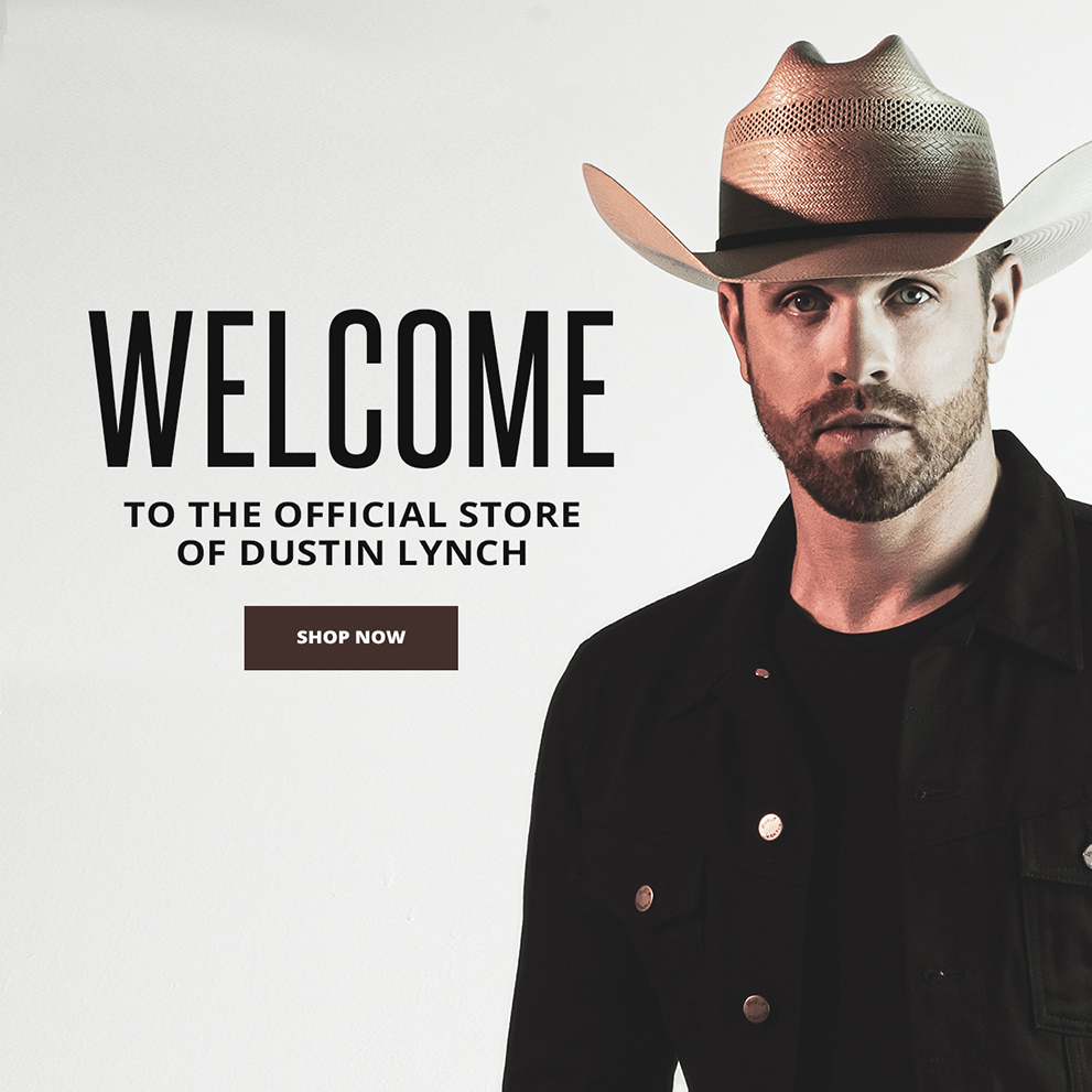 Welcome to the official store of Dustin Lynch | Shop now