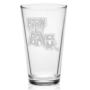 Born On The Bayou Laser-Etched Pint Glass