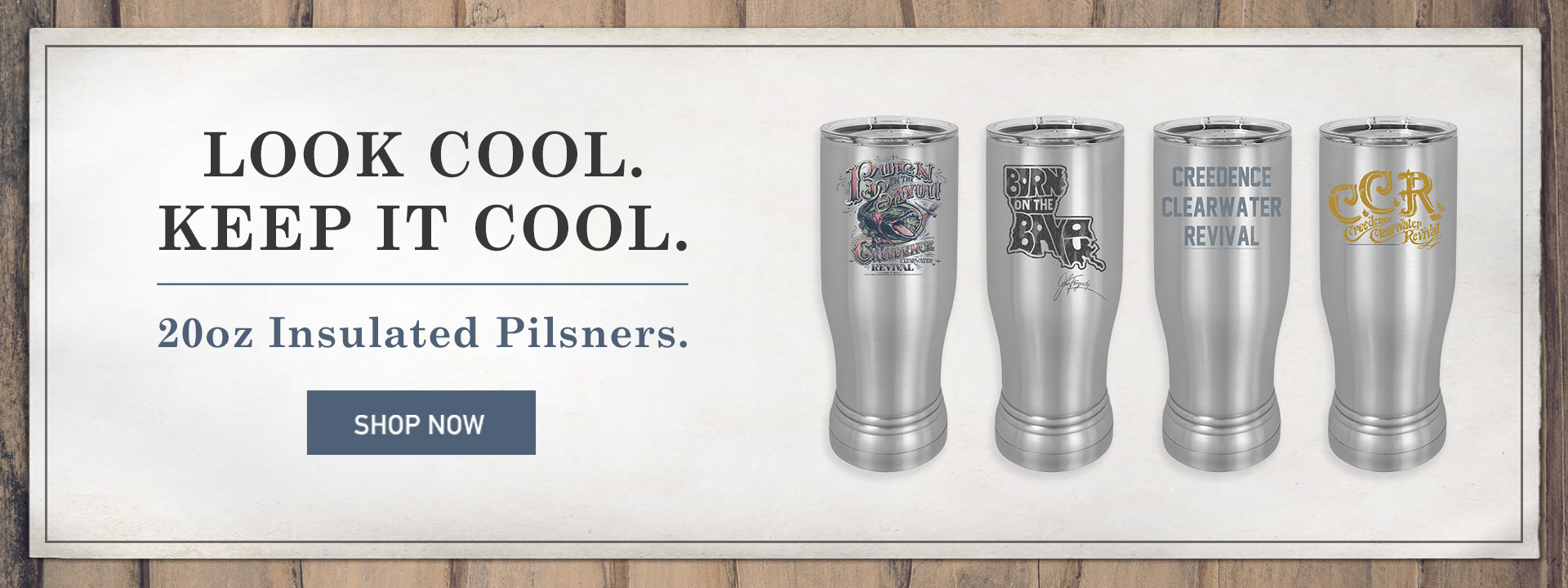 Look cool. Keep it cool. 20oz insulated pilsners. Shop now.