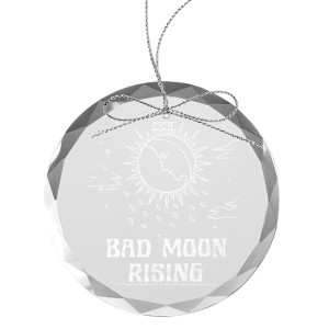 Bad Moon Rising Round Laser-Etched Glass Ornament