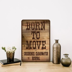 Born To Move Vintage Metal Wall Sign