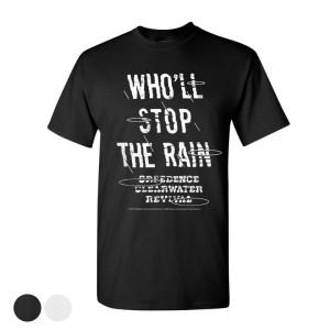 Who'll Stop The Rain T-Shirt