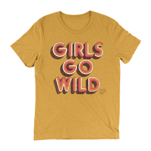 LP- Girls Go Wild Mustard Unisex T-Shirt