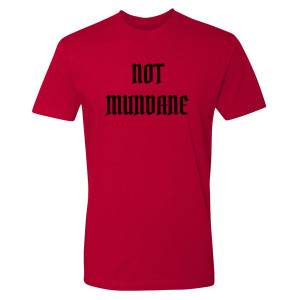 Shadowhunters Not Mundane T-Shirt