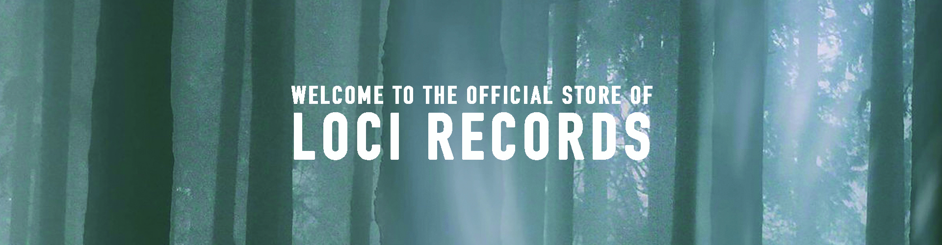 Welcome to the official store of Loci Records