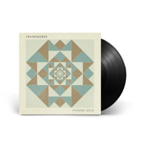 Frameworks - Imagine Gold - LP (Standard Vinyl)