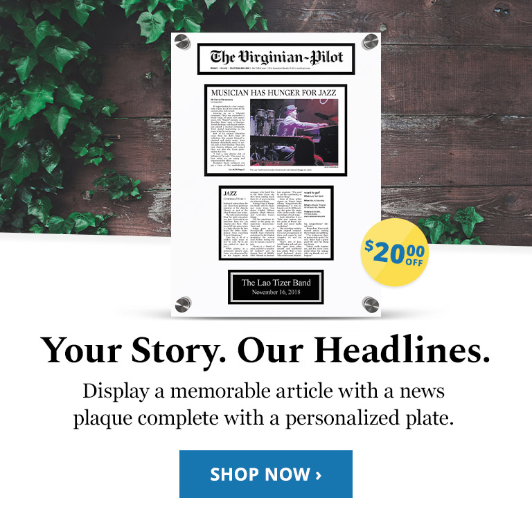 Your Story. Our Headlines. Display a memorable article with a news plaque complete with a personalized plate.