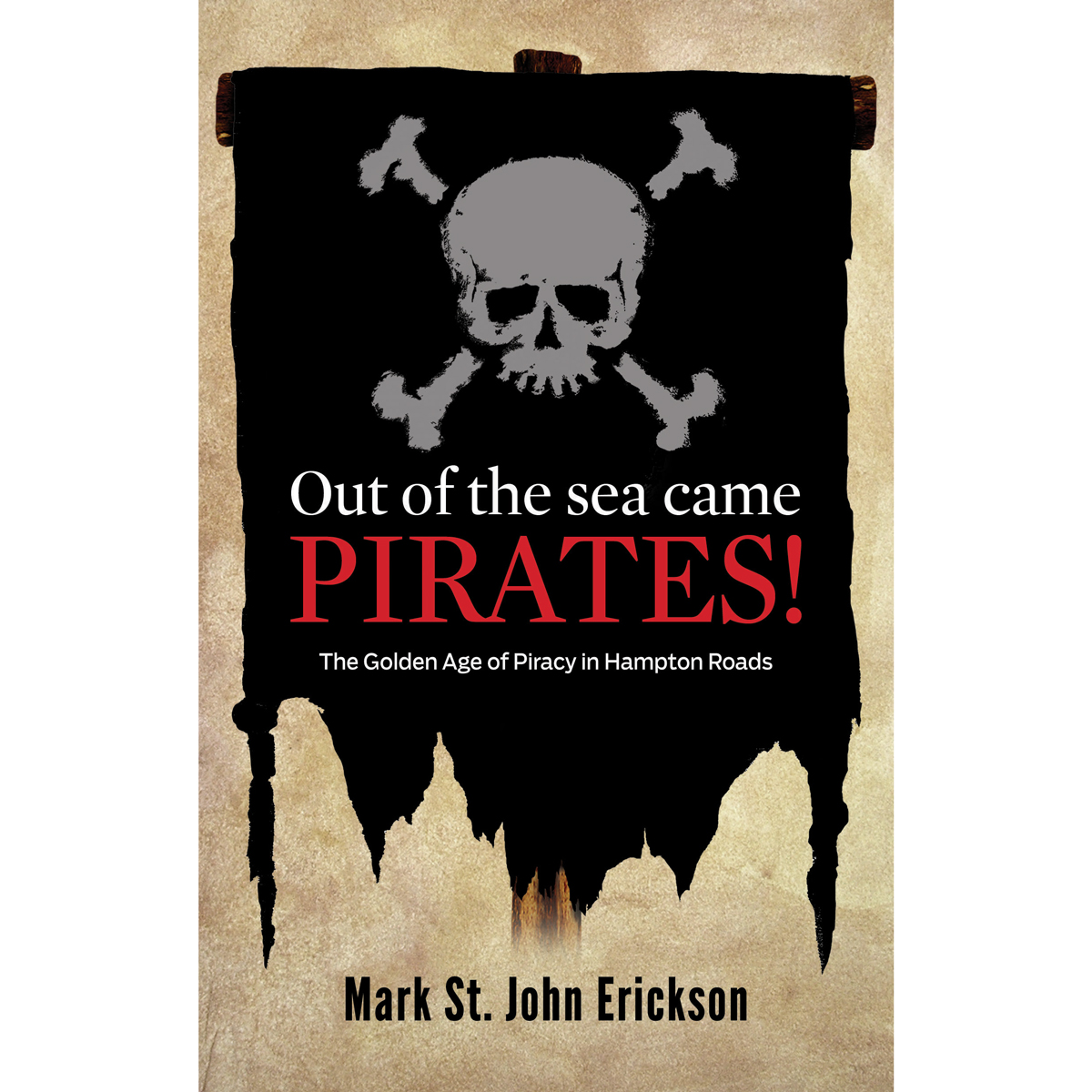"""""""Out of the Sea Came Pirates"""" Book"""